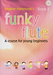 Funky Flute Book 2 Hammond Pupils Book & Cd