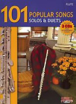 101 Popular Songs Solos & Duets Flute Book Cds