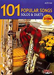 101 Popular Songs Solos & Duets Alto Sax Bk & Cds