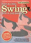 Play Along Swing With A Live Band Alto Sax Bk &Cd