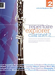 Repertoire Explorer Clarinet 2 Rae