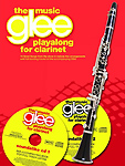 Glee Playalong Clarinet The Music Book & Cds