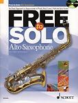 Free To Solo Alto Saxophone Book & Cd