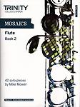 Mosaics For Flute Book 2 Grades 6-8
