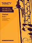 Musical Moments Clarinet Book 1 Score & Part