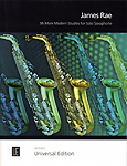 36 More Modern Studies For Solo Saxophone Rae