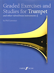 Graded Exercises & Studies For Trumpet Lawrence