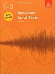Specimen Aural Tests Revised 1-3 Abrsm