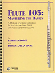 Flute 103 Mastering the Basics George & Louke