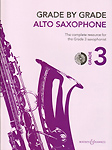 Grade By Grade Alto Saxophone Grade 3 Way + Cd