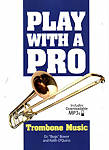 Play With A Pro Trombone Music + download Bower