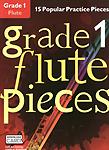 Grade 1 Flute Pieces + online