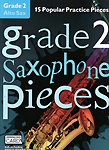 Grade 2 Saxophone Pieces Alto + online