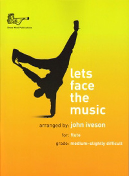 Lets Face The Music Iveson Flute