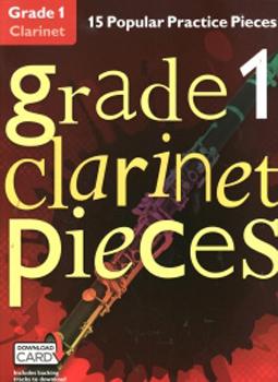 Grade 1 Clarinet Pieces + online