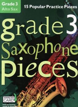 Grade 3 Saxophone Pieces Alto + online