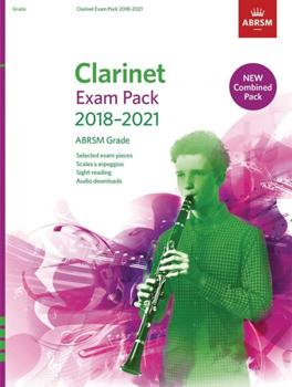 Clarinet Exam Pack 2018-2021 Grade 3 Complete AB