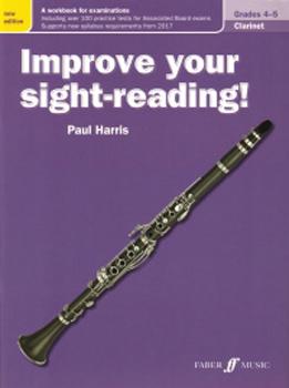 Improve Your Sight Reading Clarinet Grades 4-5 New Edition