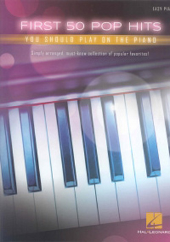 First 50 Pop Hits You Should Play on Piano